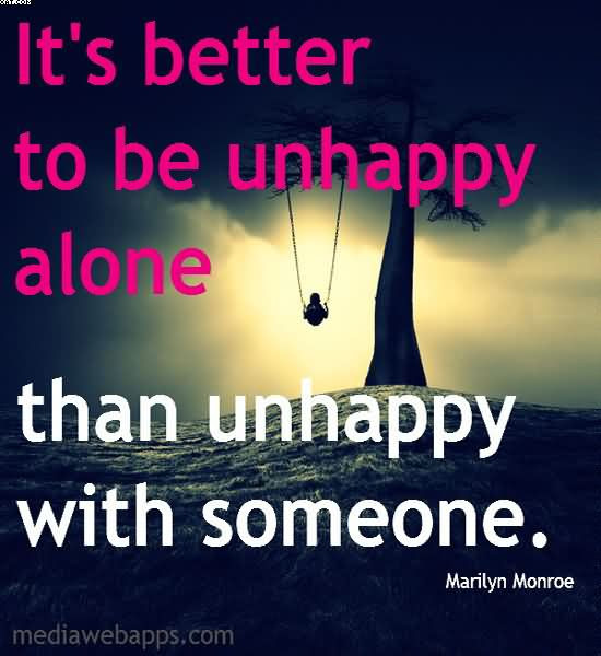 Alone Quotes Standing Alone Is Better Than Being Around People Who