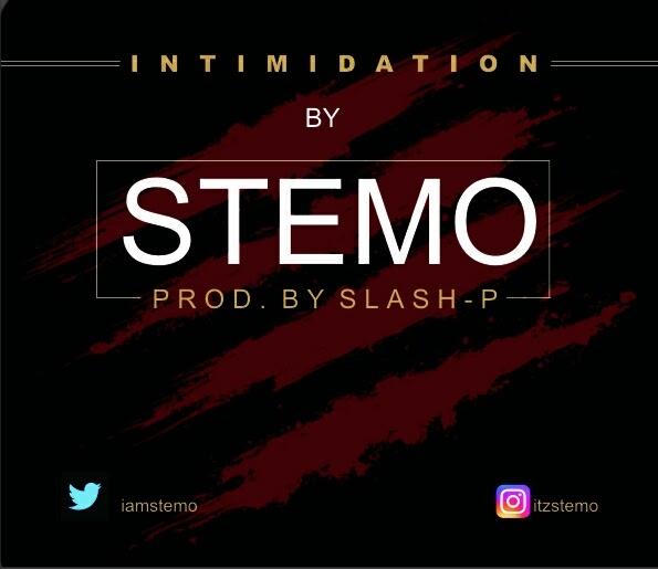 MUSIQ: INTIMIDATION BY STEMO (PROD. SLASH-P)