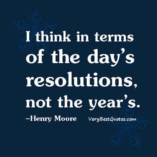 New Year Resolution Quotes Days Resolutions More Normal Than Not