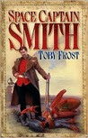 Space Captain Smith (Chronicles of Isambard Smith #1)