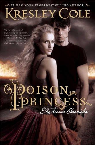 Poison Princess (The Arcana Chronicles) by Kresley Cole