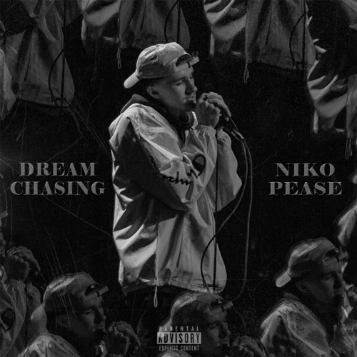 "NikoPease – ""Dream Chasing"""
