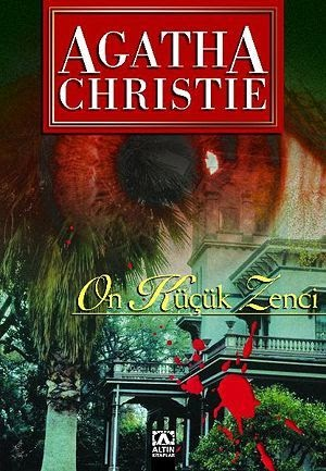 Kitap Yorumu: On Küçük Zenci | Agatha Christie