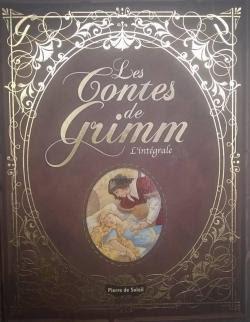 Les contes de Grimm - L'intégrale par Grimm