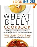 Wheat Belly Cookbook by William Davis book cover