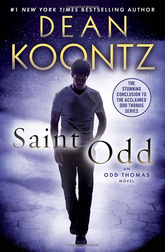 "HORROR: ""Saint Odd (Odd Thomas #7)"" by Dean Koontz"