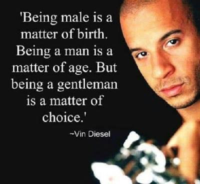 Being A Male Is A Matter Of Birth Being A Man Is A Matter Of Age