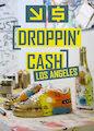 Droppin' Cash: Los Angeles - Season 1