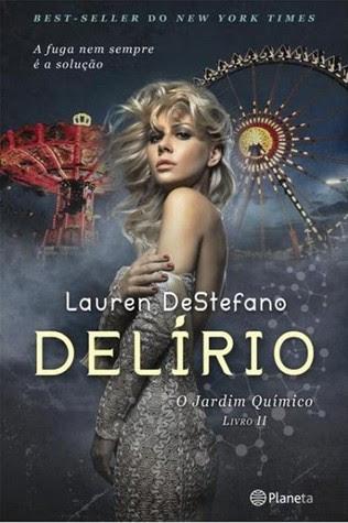 Delírio (O Jardim Químico, #2)