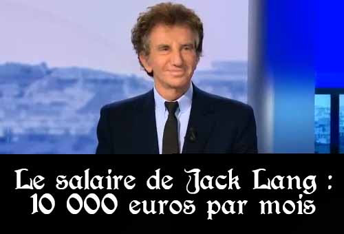 le meilleur de l 39 actualit jack lang 10 000 euros par mois vous remercie. Black Bedroom Furniture Sets. Home Design Ideas