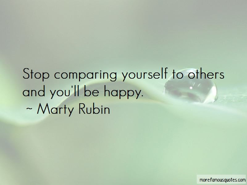 Quotes About Stop Comparing Yourself To Others Top 3 Stop Comparing