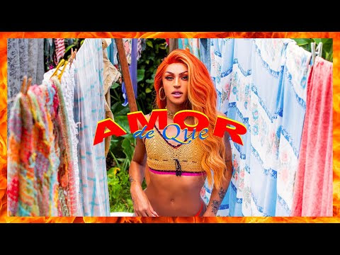 Pabllo Vittar - Amor de Que (Official Music Video)