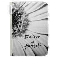 Black and White Sunflower with Quote Case For The Kindle