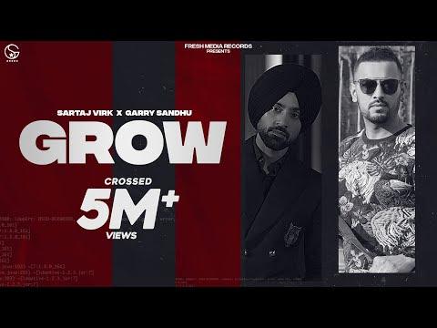 Sartaj Virk ft. Garry Sandhu | Grow ( Video Song ) | Yeah Proof | Homeboy | Fresh Media Records