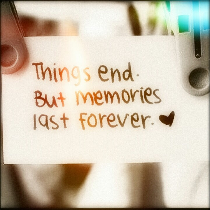 Quotes About Lasting Memories 19 Quotes