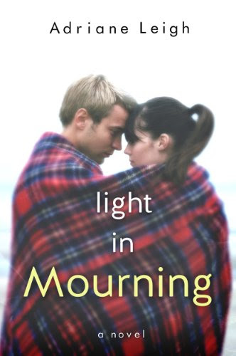 Light in Mourning (Mourning, #2) by Adriane Leigh