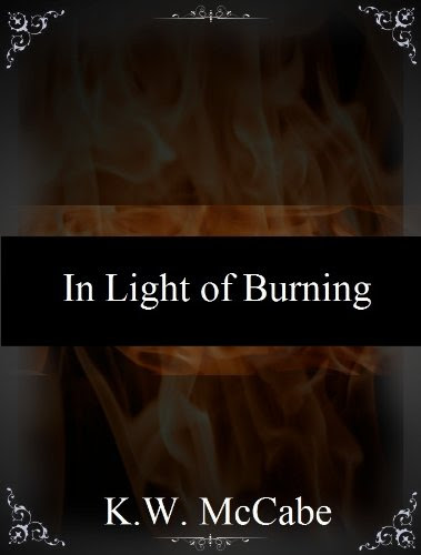 In Light of Burning