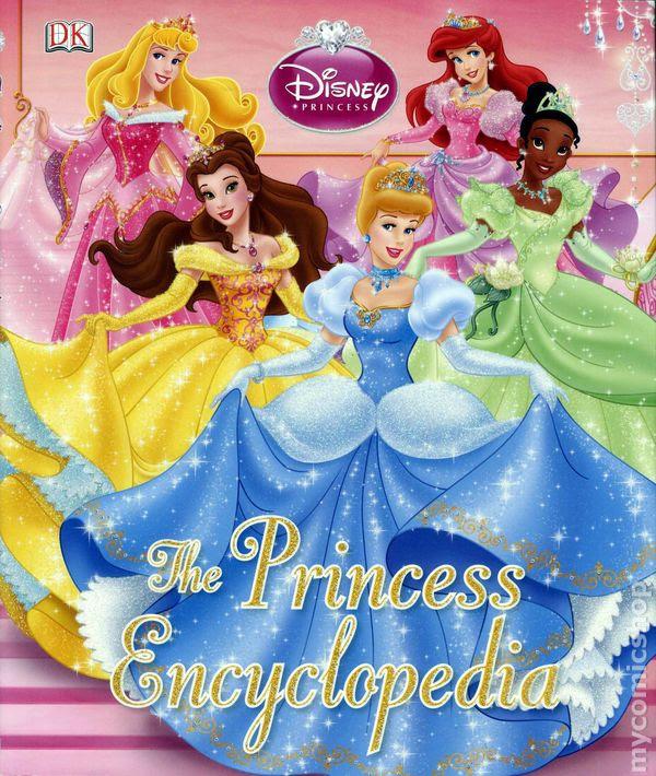 Disney Princess The Princess Encyclopedia HC (2010) comic ...