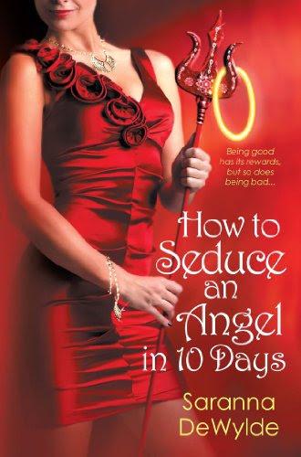 How to Seduce an Angel in 10 Days (10 Days Series) by Saranna DeWylde