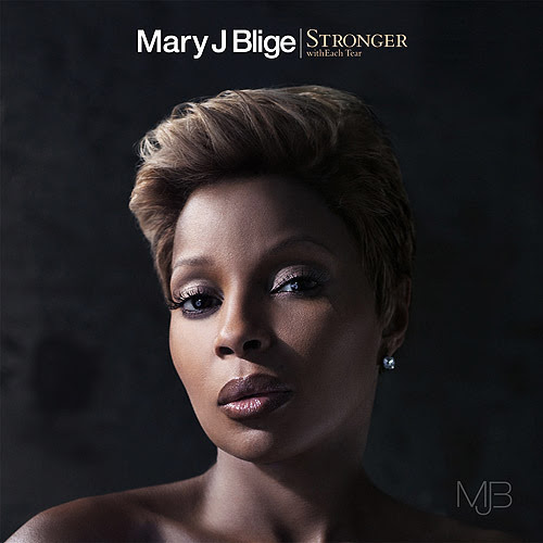 album mary j blige stronger witheach tear. #mary j. lige #music #rnb