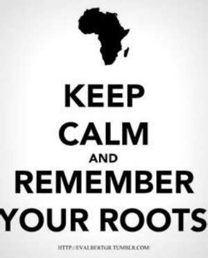 Your Roots Quotes