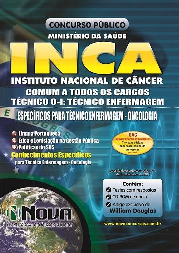 Apostila Ministério da Saúde - INCA 2014 -  Técnico em O-I: Técnico em Enfermagem (e Oncologia) Especifica