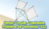 Sector Circular de 90 Grados, Cuadrados, Relaciones Métricas