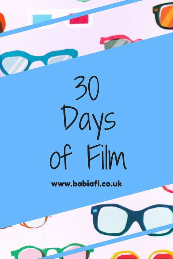 30 days of film