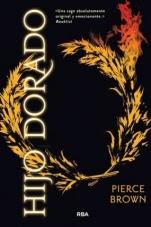 Hijo dorado (Amanecer rojo II) Pierce Brown