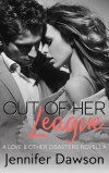 Out Of Her League - Jennifer  Dawson