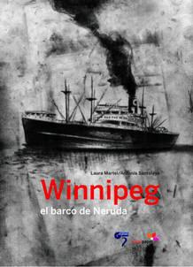 Portada de 'Winnipeg, el barco de Neruda'