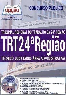 Apostila TRT da 24 Região - TÉCNICO JUDICIÁRIO - ÁREA ADMINISTRATIVA