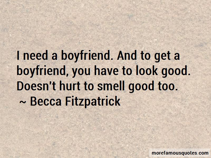 I Need A Good Boyfriend Quotes Top 5 Quotes About I Need A Good
