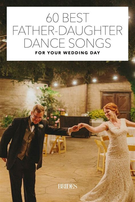 60 Best Father Daughter Dance Songs for Your Wedding Day