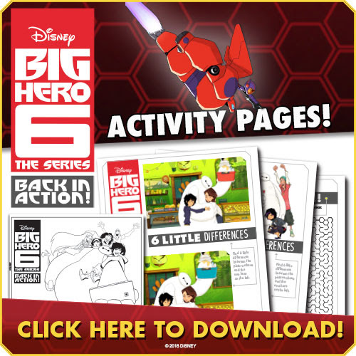 Download Disney BIG HERO 6 - The Series - BACK IN ACTION! activity pages