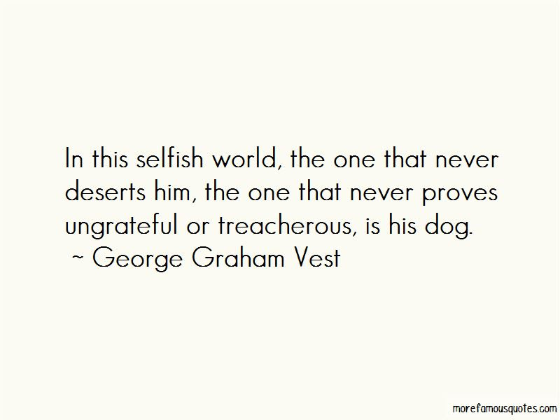 Quotes About This Selfish World Top 35 This Selfish World Quotes
