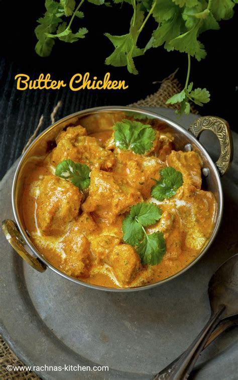 easy butter chicken recipe murgh makhani recipe rachna