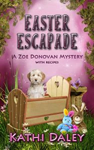 Easter Escapade by Kathi Daley