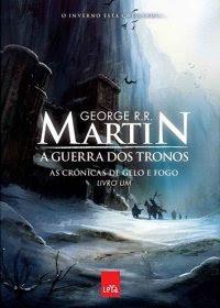 A Guerra dos Tronos (As Crônicas de Gelo e Fogo - #1)