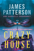 Title: Crazy House, Author: James Patterson