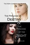 The Princess of Destiny and the Princess of the Night (The Hero Chronicles #5)