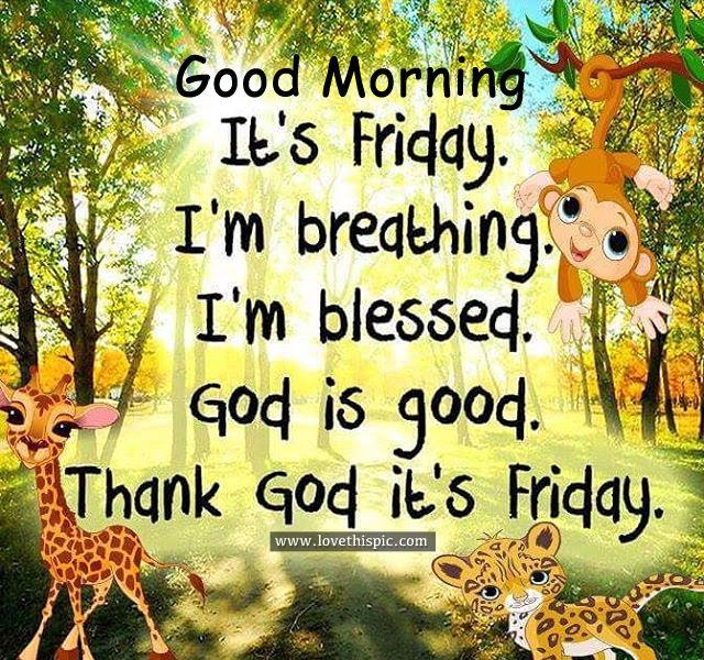 Good Morning Thank God