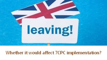 """7th Pay Commission Latest News – """"Brexit"""" a non-issue for 7CPC implementation"""