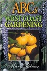 ABCs of West Coast Gardening