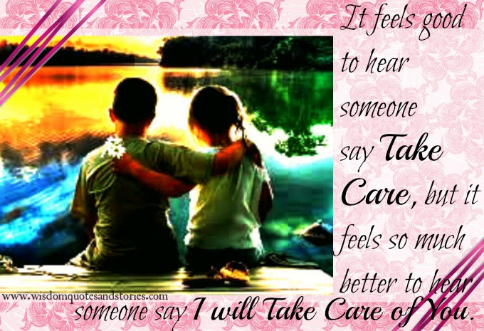 I Will Take Care Of You Wisdom Quotes Stories