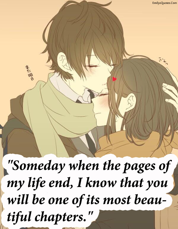 Someday When The Pages Of My Life End I Know That You Popular