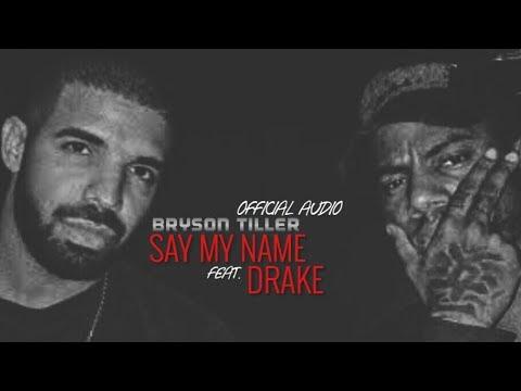 Say My Name Say My Name Lyrics Drake