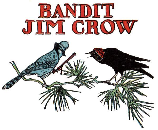 Bandit Jim Crow Title