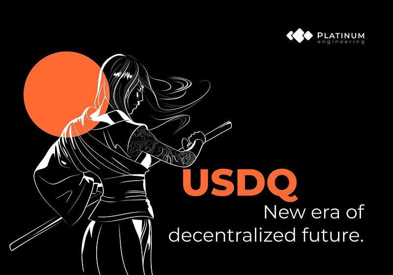 USDQ-<bold>Platinum</bold> QDAO StableCoins