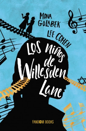 Los niños de Willesden Lane de Lee Cohen | Mona Golabek (Fandom Books)